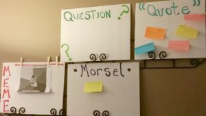 Question - Quote - Meme - or Morsel Boards for High School Study Group
