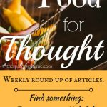 Let's share what we've been perusing this week. From household tips, to spiritual growth...and everything in between!