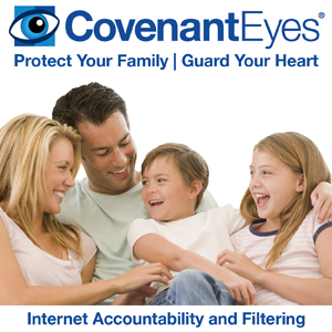 Protect your family online with Covenant Eyes.
