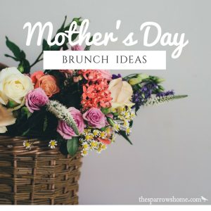 Ideas for a Mother's Day Brunch. Links to lots of recipes.