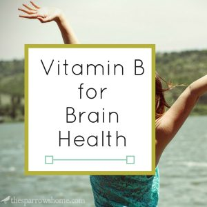 Vitamin B is great for overall brain health, and has specific benefits that can help manage anxiety and depression.