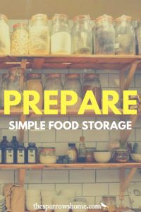 Simple food storage ideas to prepare for the unexpected