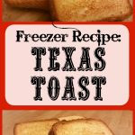 This Texas Toast is simple to make ahead and freeze. And it is so much better than the stuff from the box.