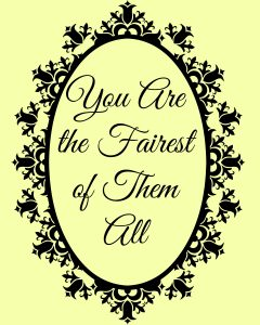 You are the Fairest of Them All free printable and ideas for a Disney Princess Bridal Shower