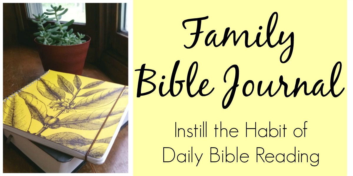 A daily Bible Journal for your family to practice the habit of being in God's Word every day.