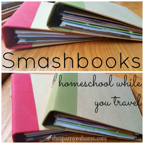 Smashbooks are a creative way for homeschoolers to organize learning while travelling. Fun, different, and memories that you can go back to for years!
