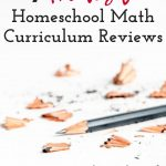 Honest homeschool math curriculum reviews from 10 years of homeschooling. What worked, & what we really wanted to work but just didn't - pros, cons, hits & misses.
