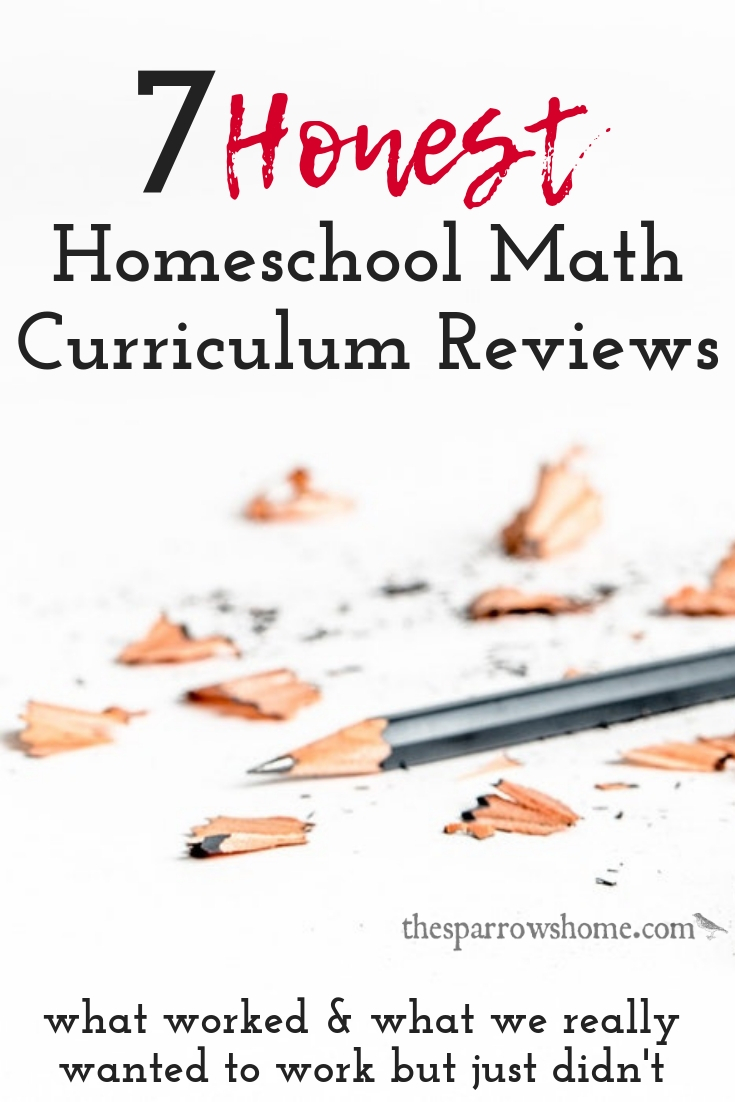 7 Honest Homeschool Math Curriculum Reviews | The Sparrow's Home