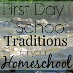 The freedom that homeschooling offers can make for some of the best first days of school ever!