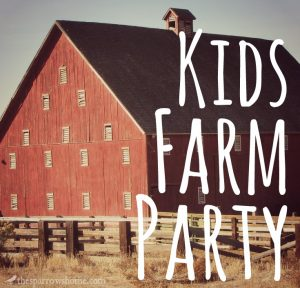 Ideas for planning a kids farm party!