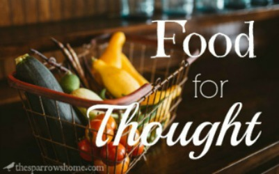 Food for Thought #13 | The Sparrow's Home