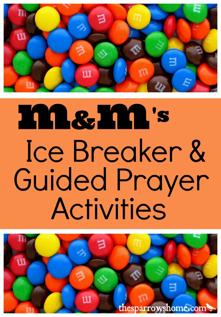 Activities using M&Ms for an ice breaker and guided prayer. Free Printables!