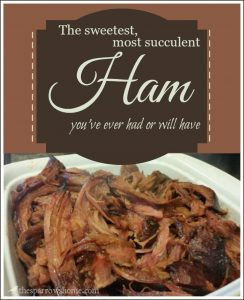 This unique method produces a sweet and flavorful ham that will really amaze you. Promise.