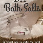 Soothing homemade bath salts using your empty essential oil bottles. Frugal and healing!