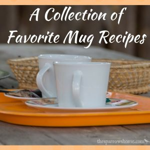 Mug Meals: A Happy Little Cup of Yum! Find your favorite mug recipe here (and instructions for making a master mix)