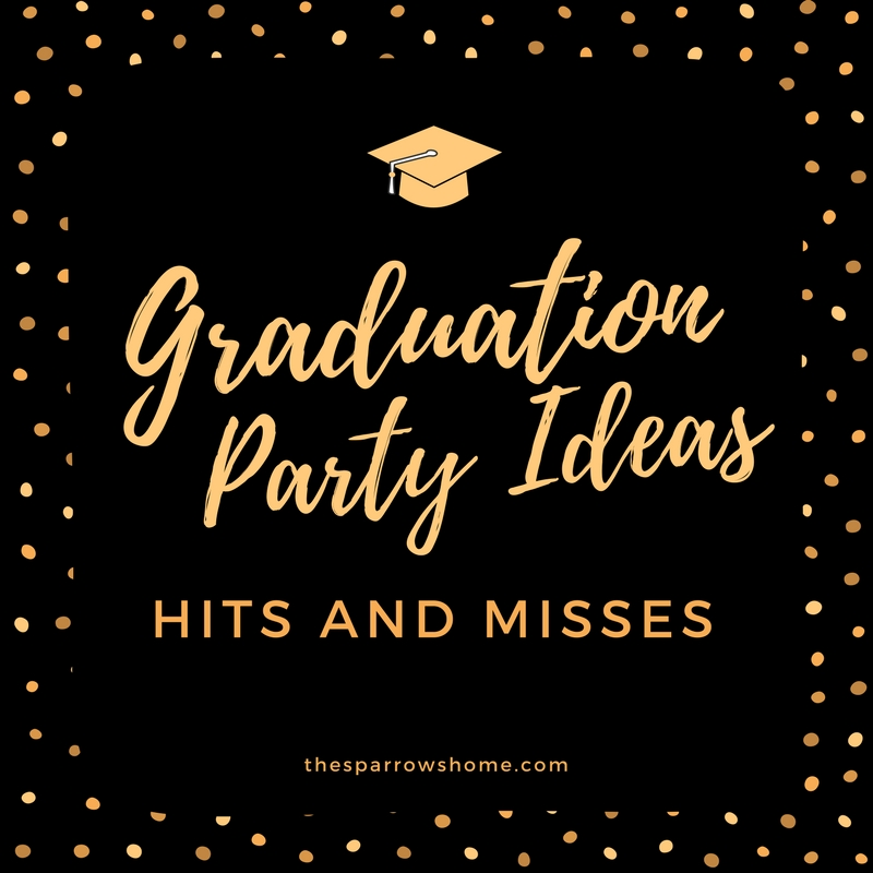 Graduation party ideas, mistakes and wins. Some ideas you may not have thought of, tips for success, and how to avoid my biggest mistake.
