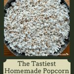 This is the only way I make my homemade popcorn...so flavorful and tasty!