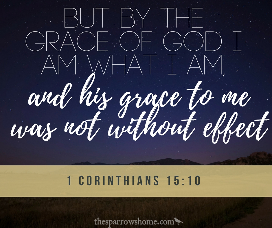 his grace to me was not without effect
