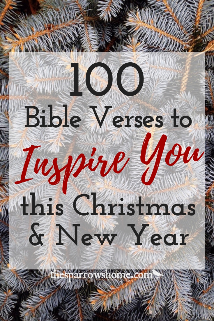 More than 100 Bible verses to ponder, inspire and encourage you this Christmas and New Year season.