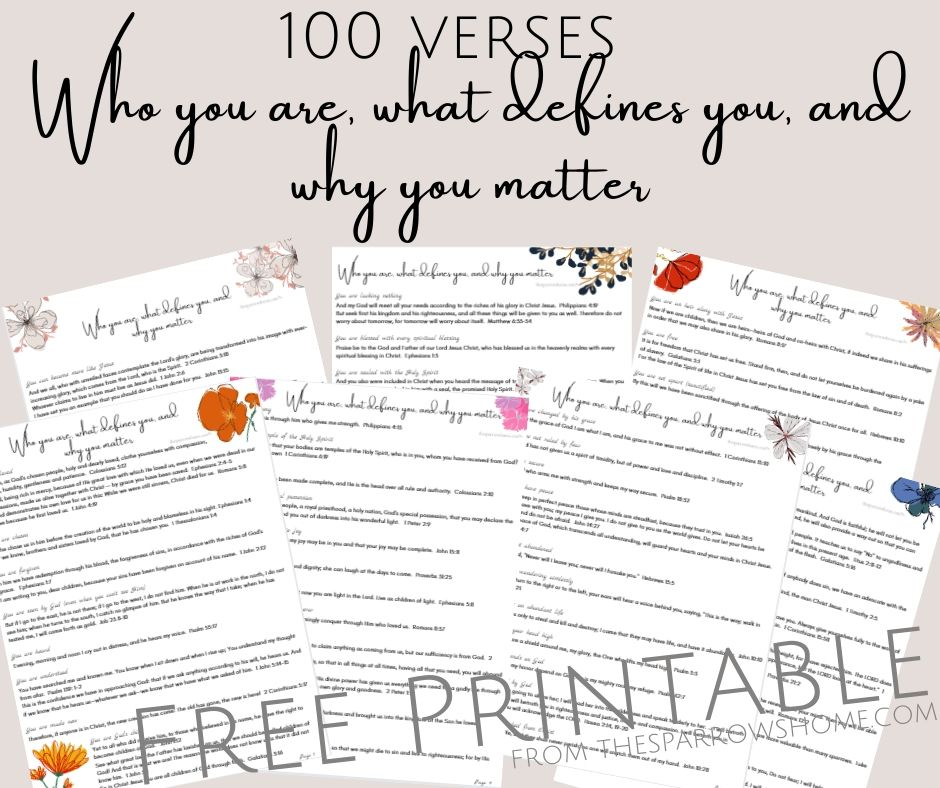 100 Bible verses that say who you are, what defines you, and why you matter